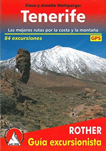 Tenerife, 80 excursiones en castellano. 4º edicion 2016. Rother.
