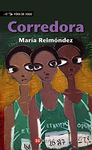 Corredora (INFANTIL E XUVENIL - FÓRA DE XOGO E-book) (Galician Edition)